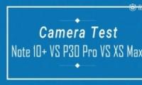 三星Note10+、华为P30 Pro和iPhone XS Max拍照对比实用评测