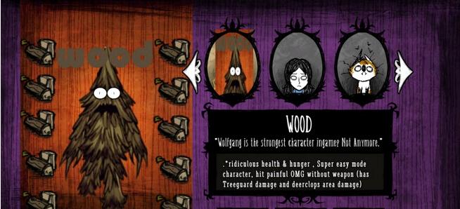 《饥荒》作为一款生存向游戏,相信很多玩惯了传统RPG游戏的玩家都不太习惯游戏中的角色咋就这么弱?随随便便就死了!这里给大家带来的是一个强力角色变态树人,这是一个很经典的MOD,很多玩家应该是知道的,使用之后可以获得一个超变态的人物树人,攻击可以算得上是小BOSS了,1500健康,1500饥饿,有多变态,试一下就知道了。