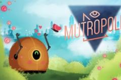 Mutropolis・游戏合集