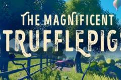 The Magnificent Trufflepigs·游戏合集