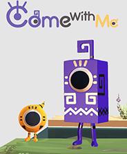 Come with Me手机中文版下载-Come with Me安卓版下载