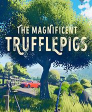 The Magnificent Trufflepigs 免安装绿色版