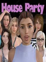 House Party 反和谐版