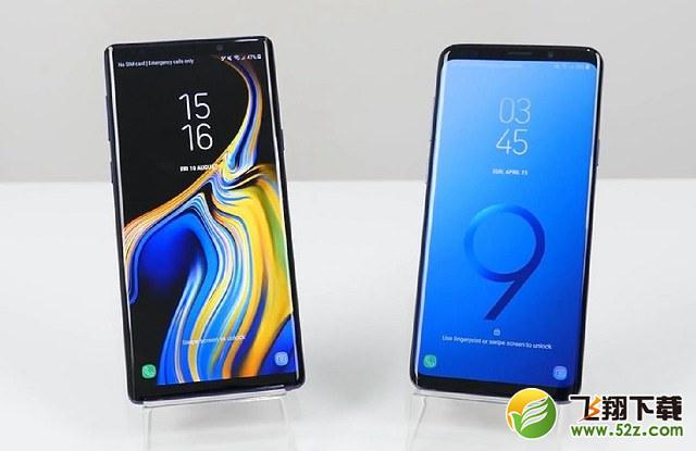 三星Note9和三星S9+哪个好_三星Note9和三星S9+评测对比