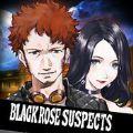 黑玫瑰嫌疑人安卓版